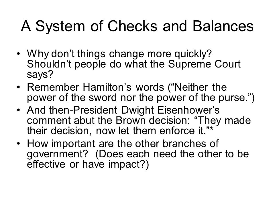 A System of Checks and Balances