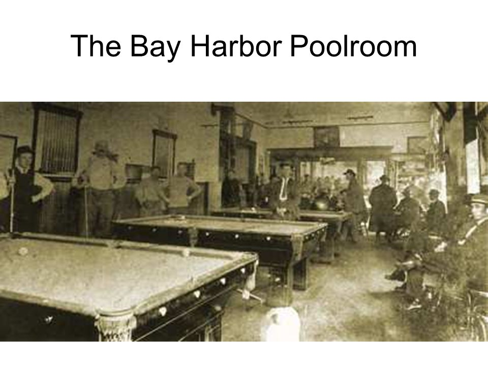 The Bay Harbor Poolroom