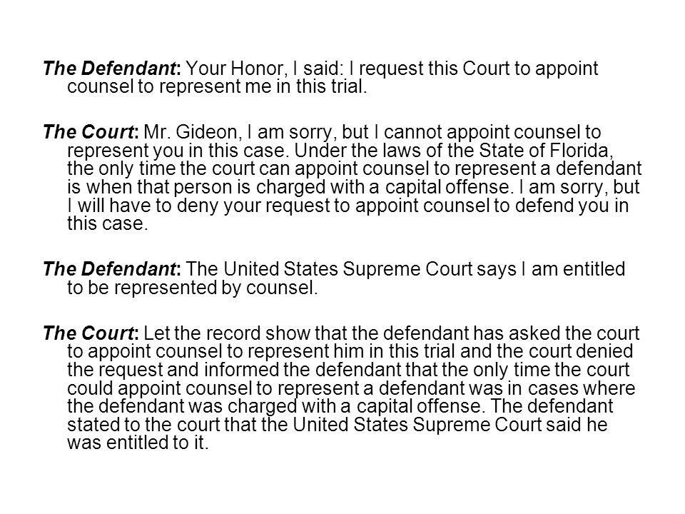 The Defendant: Your Honor, I said: I request this Court to appoint counsel to represent me in this trial.