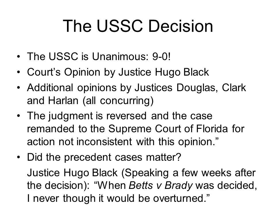 The USSC Decision The USSC is Unanimous: 9-0!