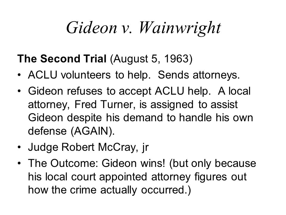 Gideon v. Wainwright The Second Trial (August 5, 1963)
