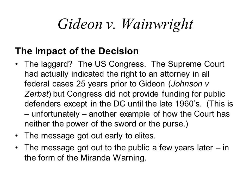 Gideon v. Wainwright The Impact of the Decision