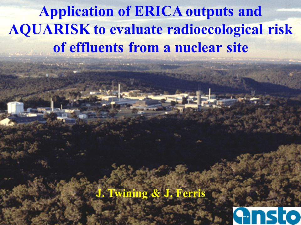 Application of ERICA outputs and AQUARISK to evaluate radioecological risk of effluents from a nuclear site