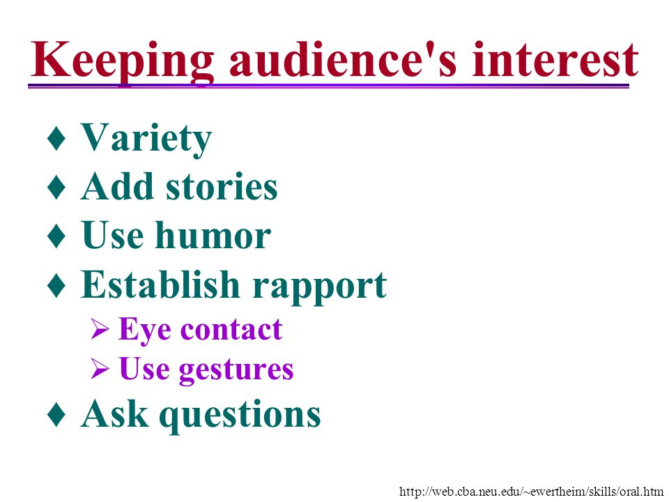 Keeping audience s interest
