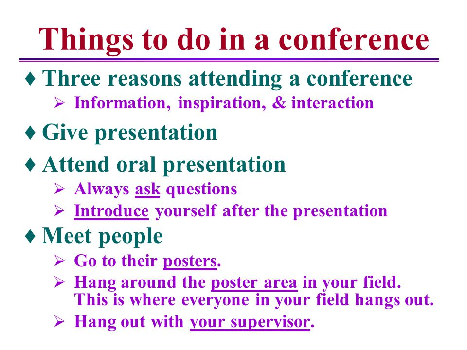 Things to do in a conference