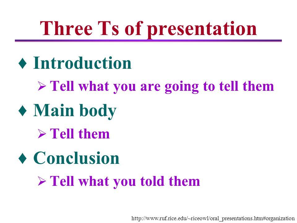 Three Ts of presentation