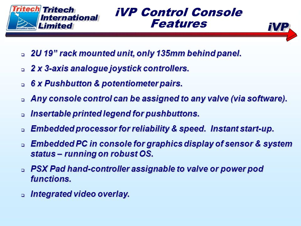 iVP Control Console Features