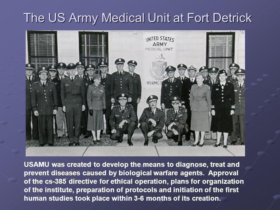 The US Army Medical Unit at Fort Detrick