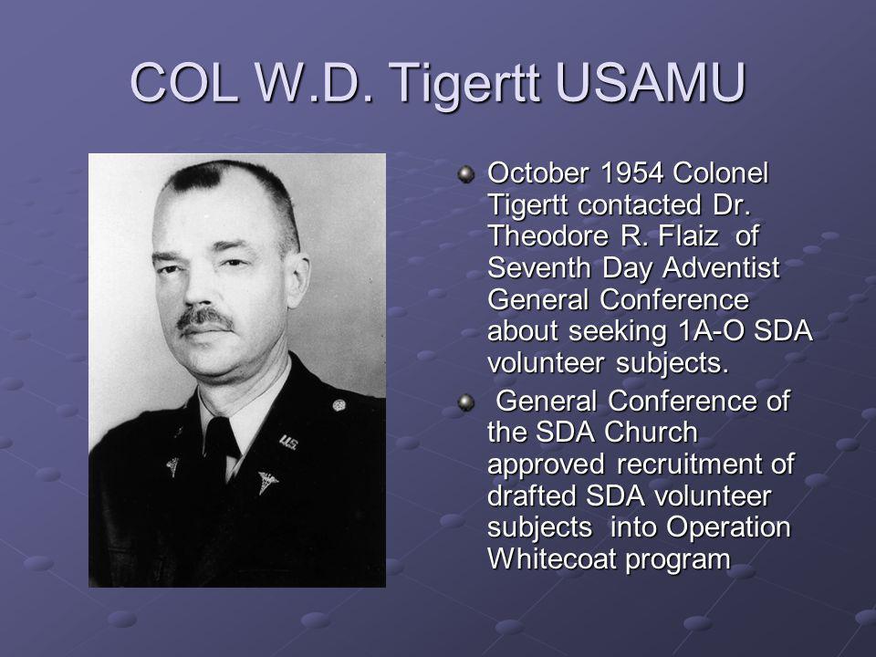 COL W.D. Tigertt USAMU