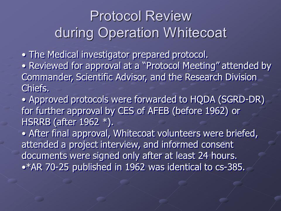 Protocol Review during Operation Whitecoat