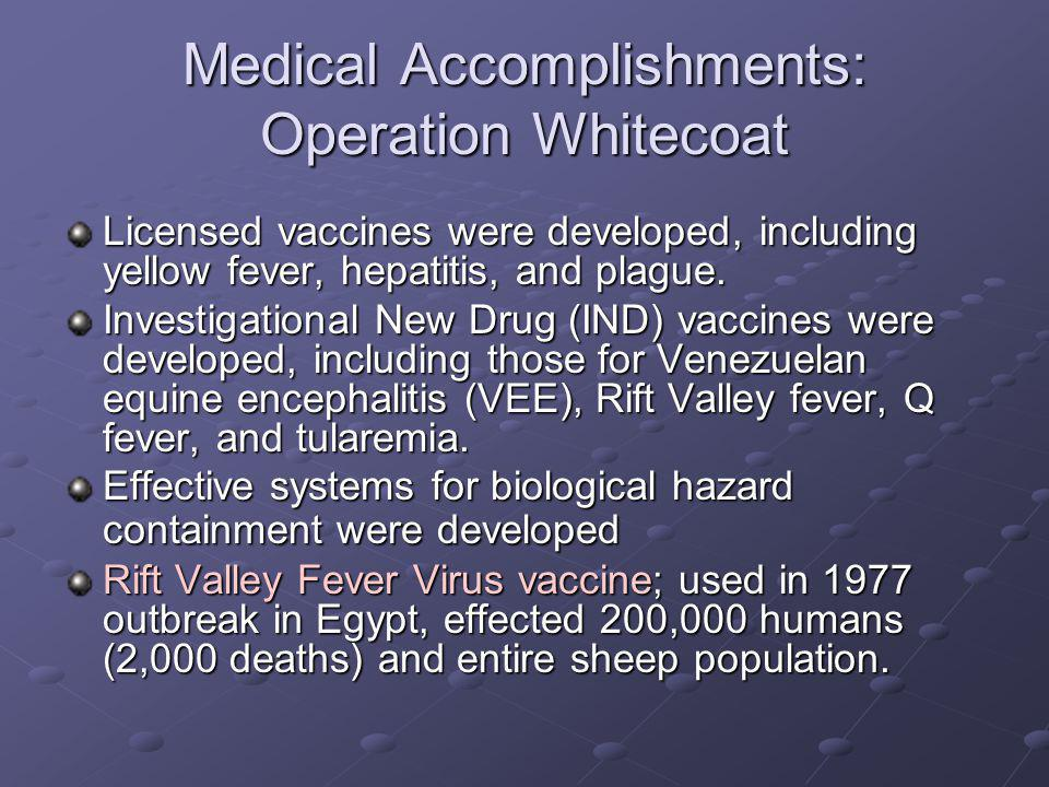 Medical Accomplishments: Operation Whitecoat
