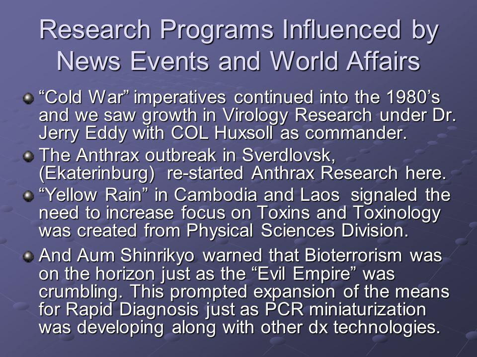 Research Programs Influenced by News Events and World Affairs