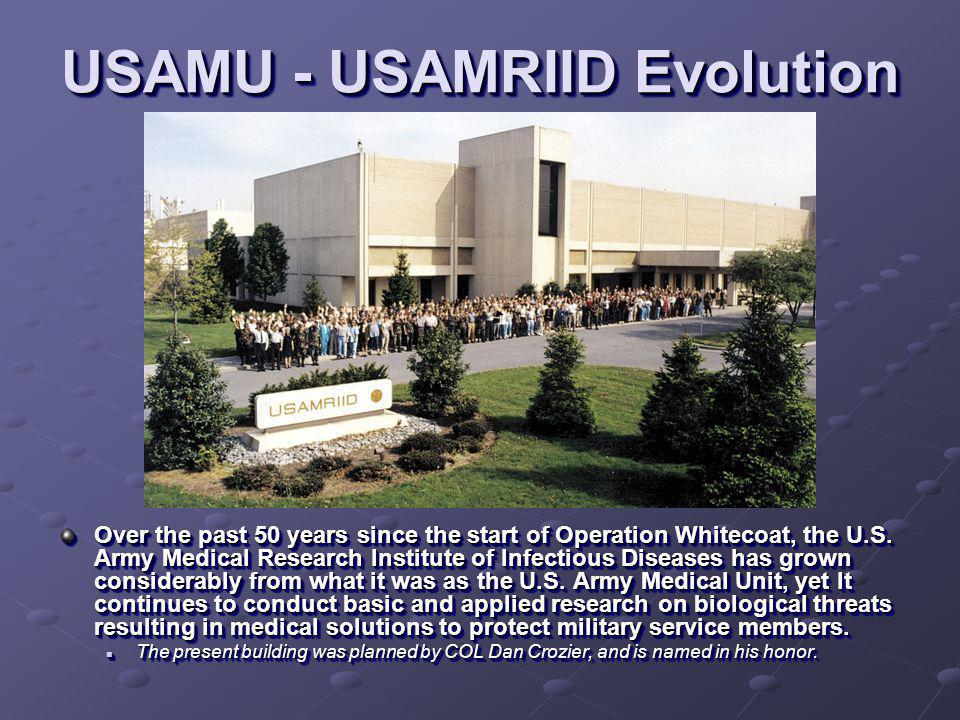 USAMU - USAMRIID Evolution