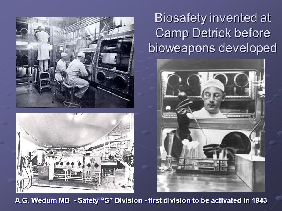 Biosafety invented at Camp Detrick before bioweapons developed