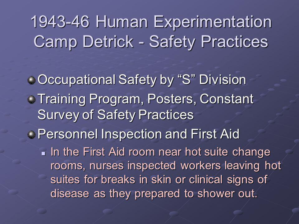 1943-46 Human Experimentation Camp Detrick - Safety Practices