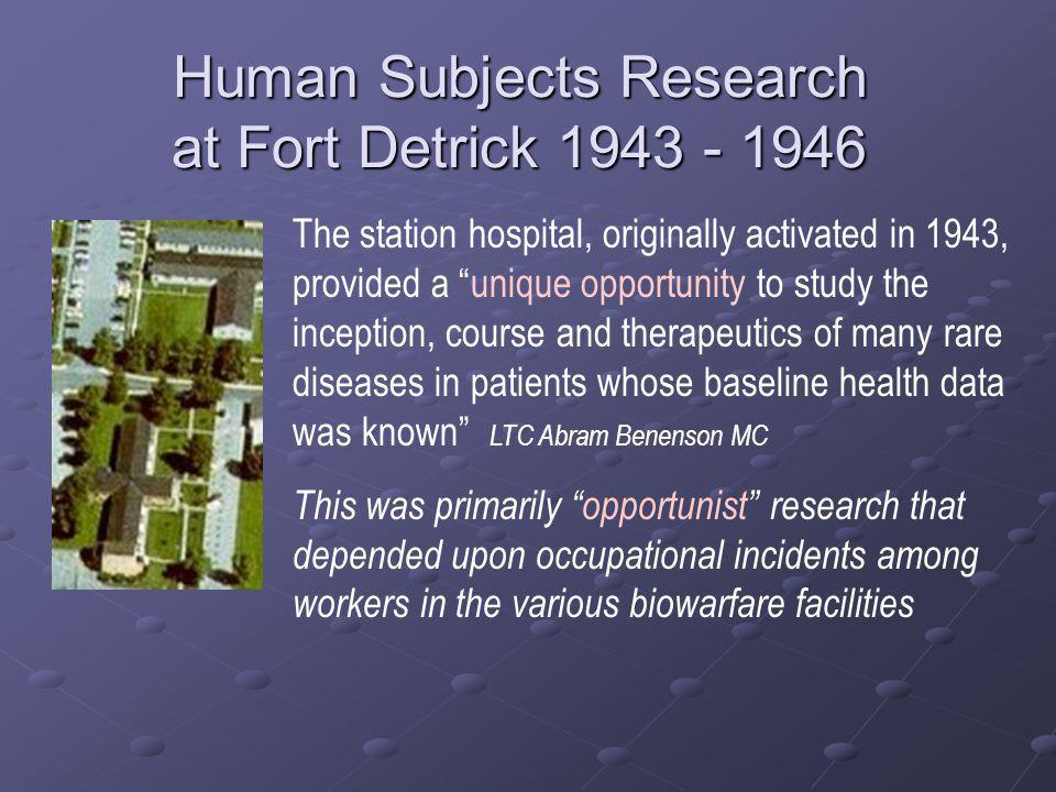 Human Subjects Research at Fort Detrick 1943 - 1946