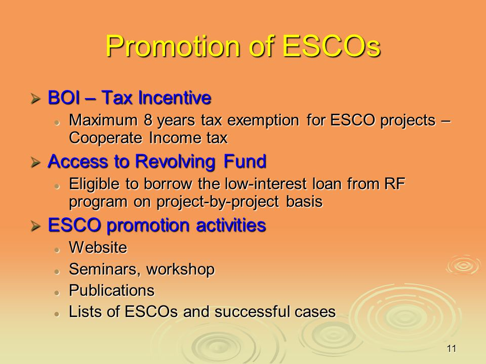 Promotion of ESCOs BOI – Tax Incentive Access to Revolving Fund