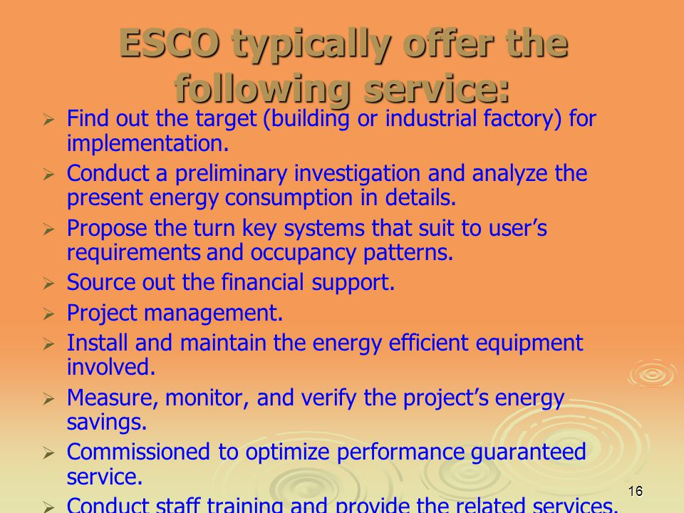 ESCO typically offer the following service: