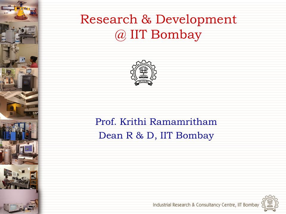 Research & Development @ IIT Bombay