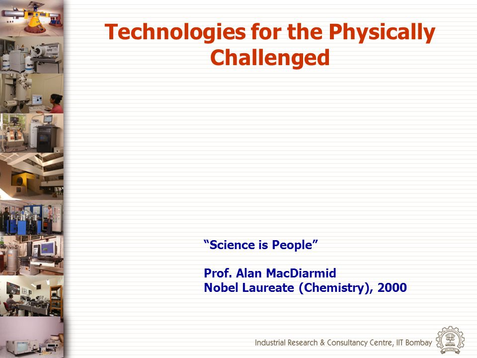 Technologies for the Physically Challenged