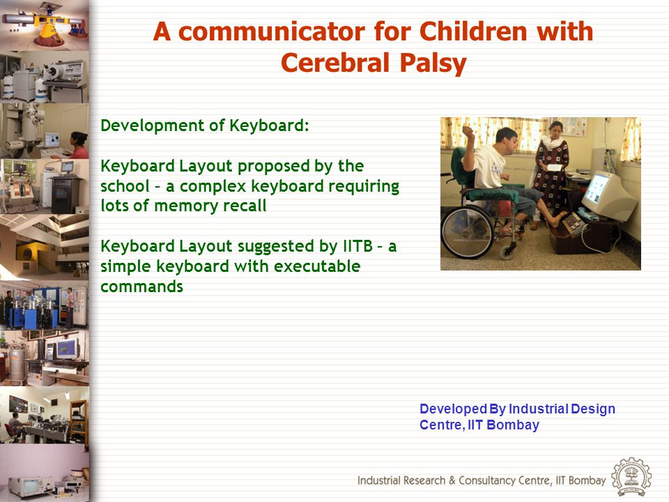 A communicator for Children with Cerebral Palsy