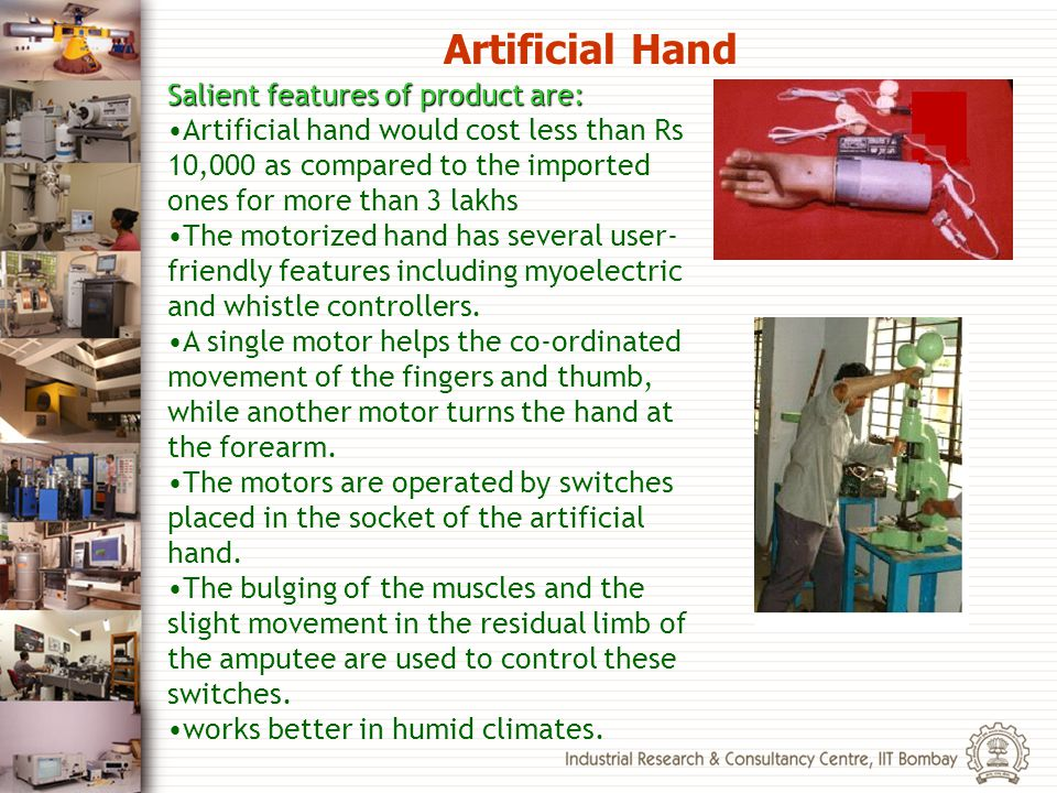 Artificial Hand Salient features of product are: