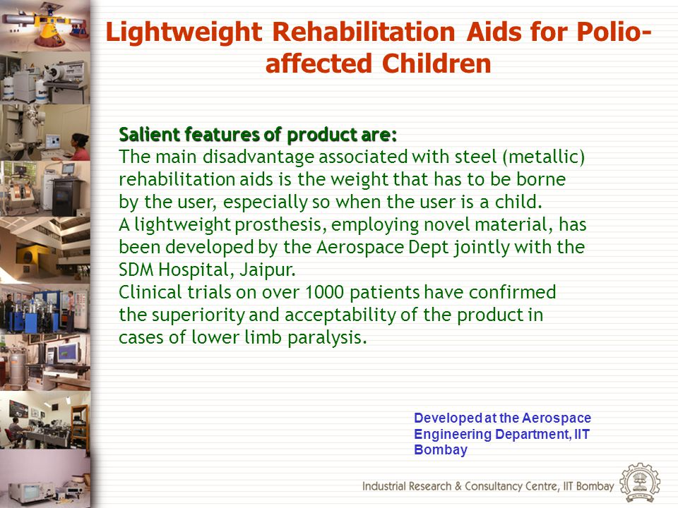 Lightweight Rehabilitation Aids for Polio-affected Children