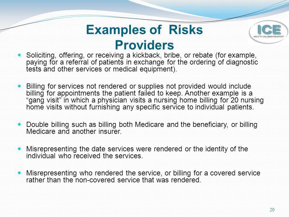 Examples of Risks Providers