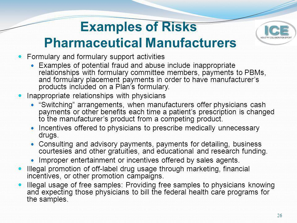 Examples of Risks Pharmaceutical Manufacturers
