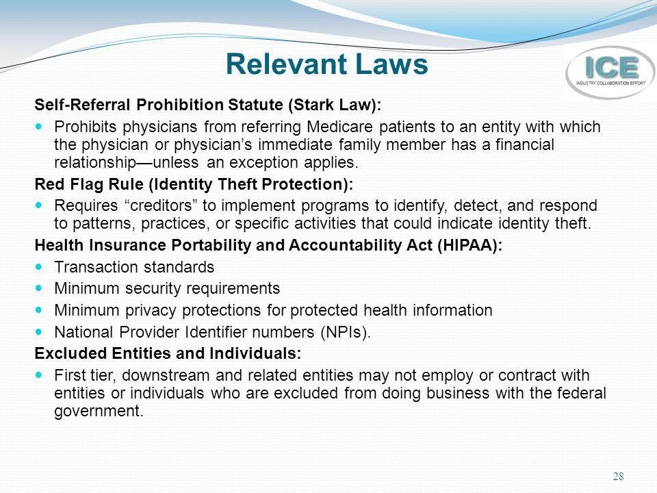 Relevant Laws Self-Referral Prohibition Statute (Stark Law):