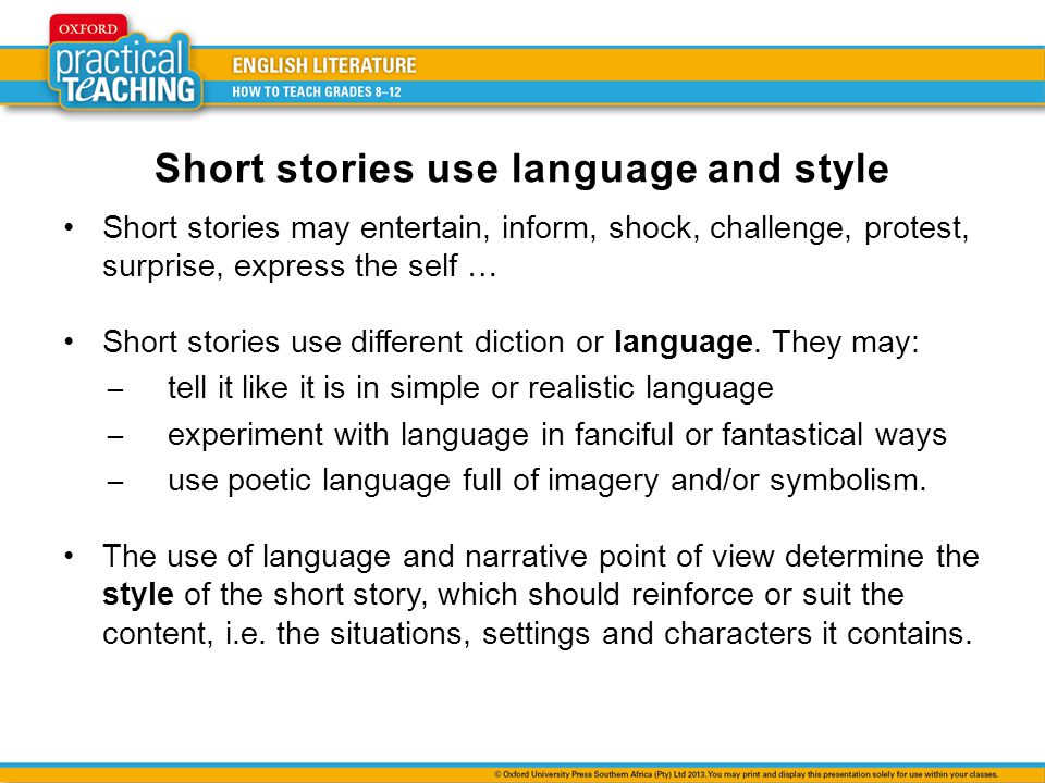 Short stories use language and style