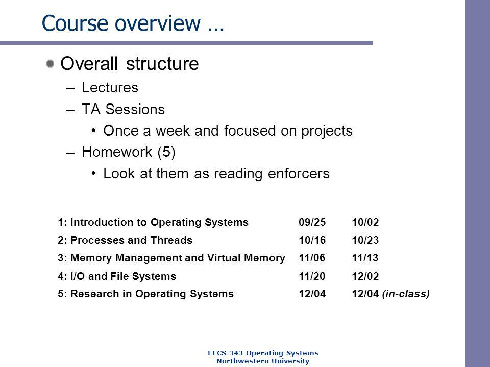 EECS 343 Operating Systems Northwestern University