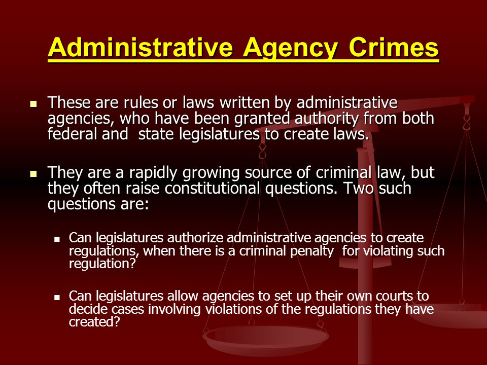 Administrative Agency Crimes