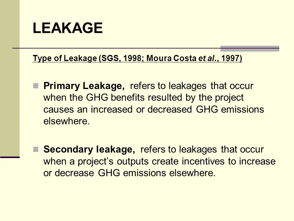 LEAKAGE Type of Leakage (SGS, 1998; Moura Costa et al., 1997)