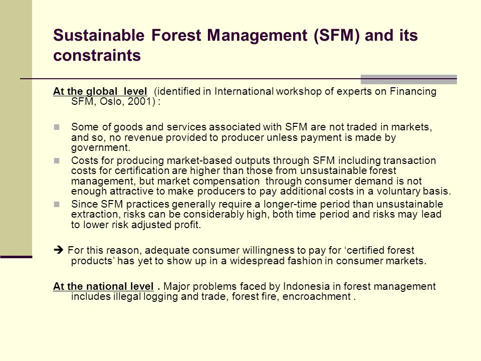 Sustainable Forest Management (SFM) and its constraints