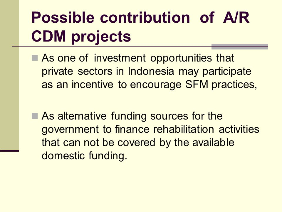 Possible contribution of A/R CDM projects