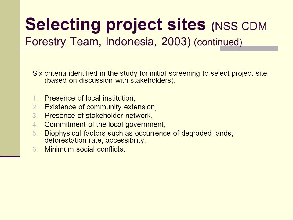 Selecting project sites (NSS CDM Forestry Team, Indonesia, 2003) (continued)