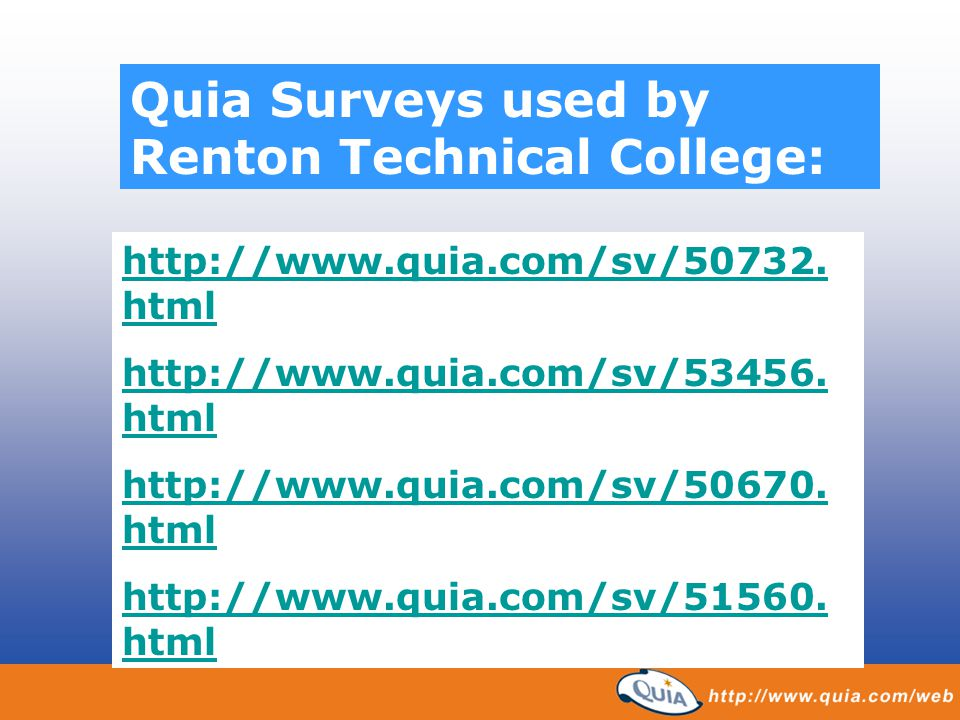 Quia Surveys used by Renton Technical College: