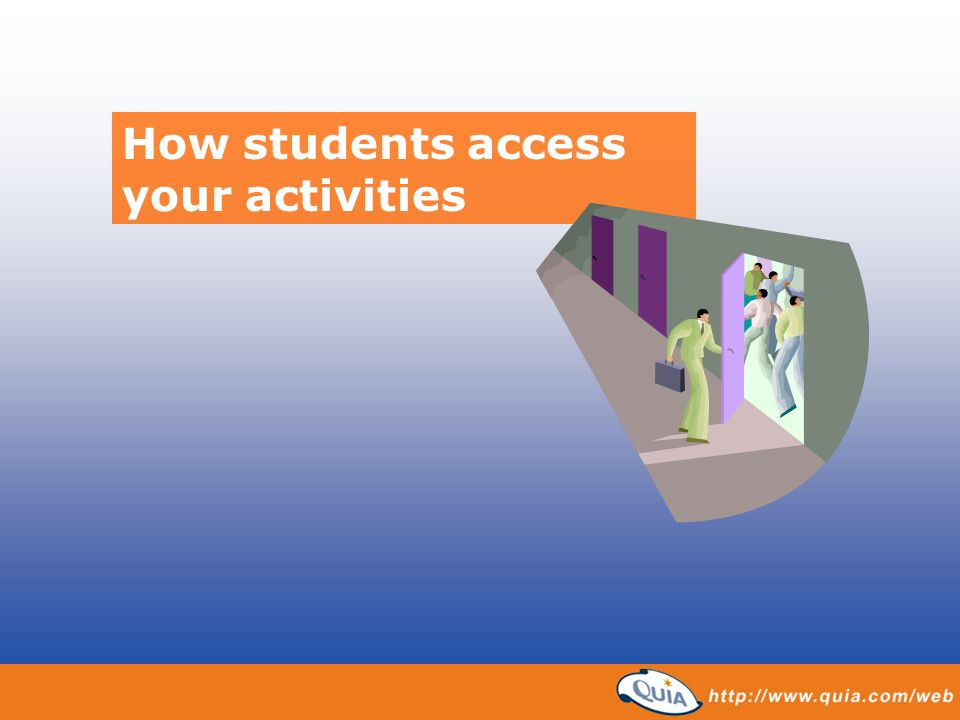 How students access your activities
