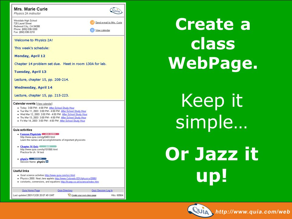 Create a class WebPage. Keep it simple… Or Jazz it up!