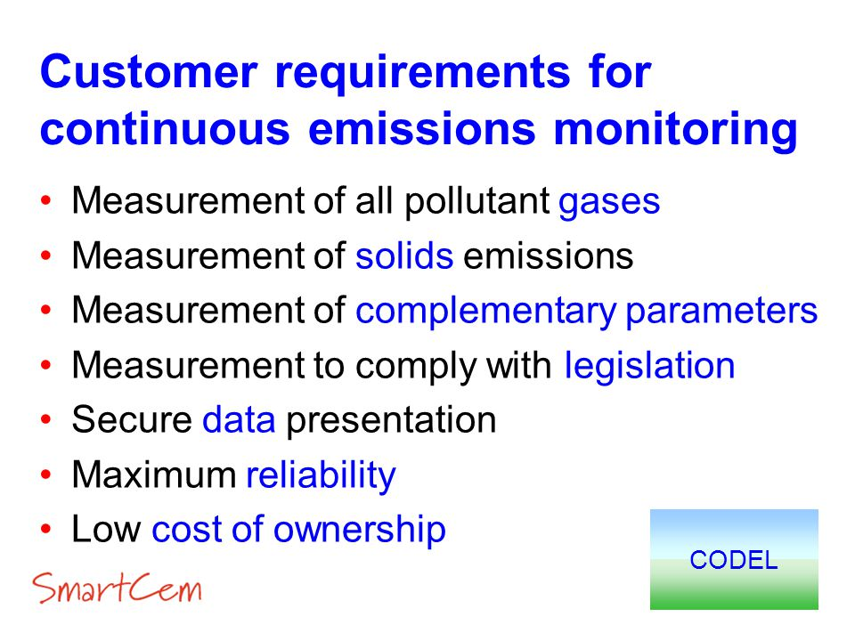 Customer requirements for continuous emissions monitoring