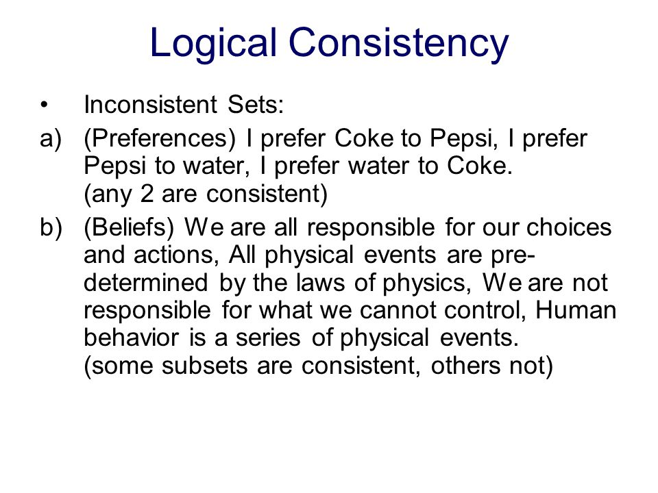 Logical Consistency Inconsistent Sets: