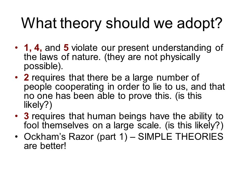 What theory should we adopt