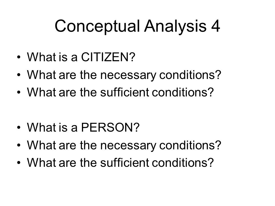Conceptual Analysis 4 What is a CITIZEN
