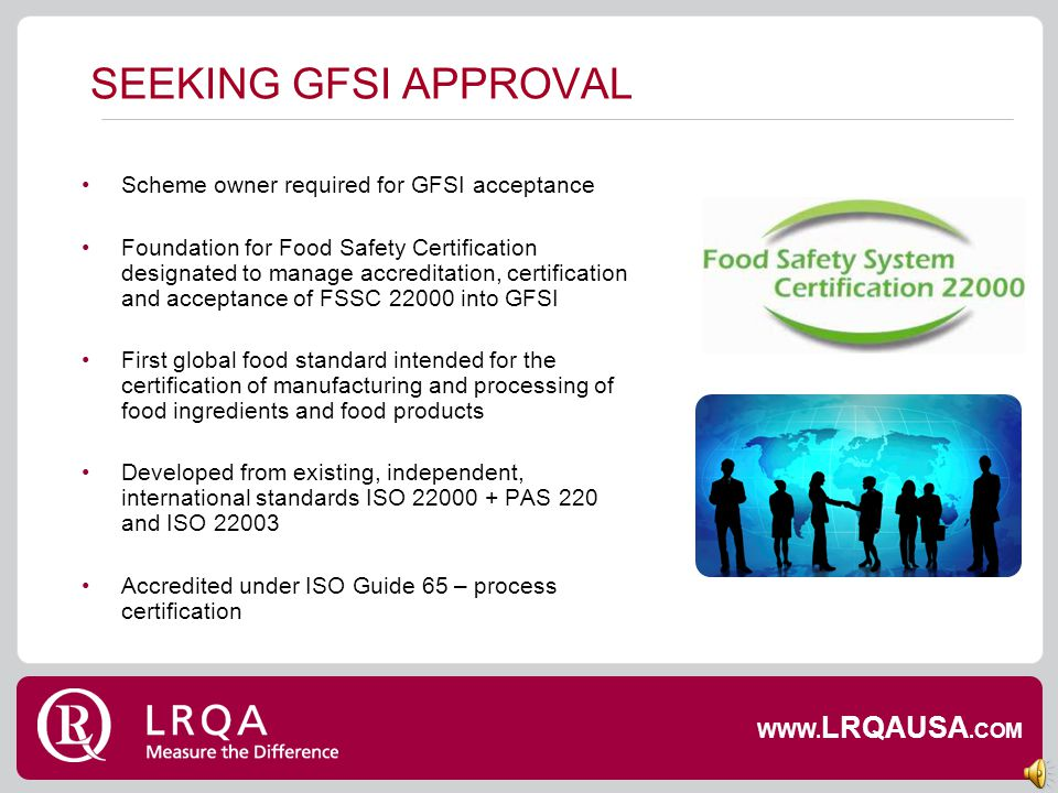 SEEKING GFSI APPROVAL Scheme owner required for GFSI acceptance