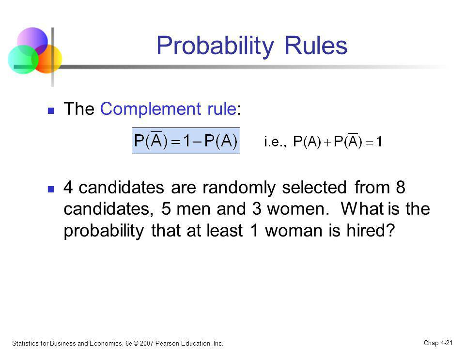 Probability Rules The Complement rule: