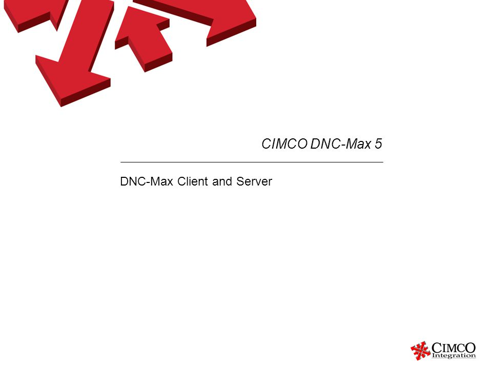 DNC-Max Client and Server