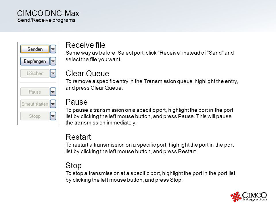 CIMCO DNC-Max Receive file Clear Queue Pause Restart Stop