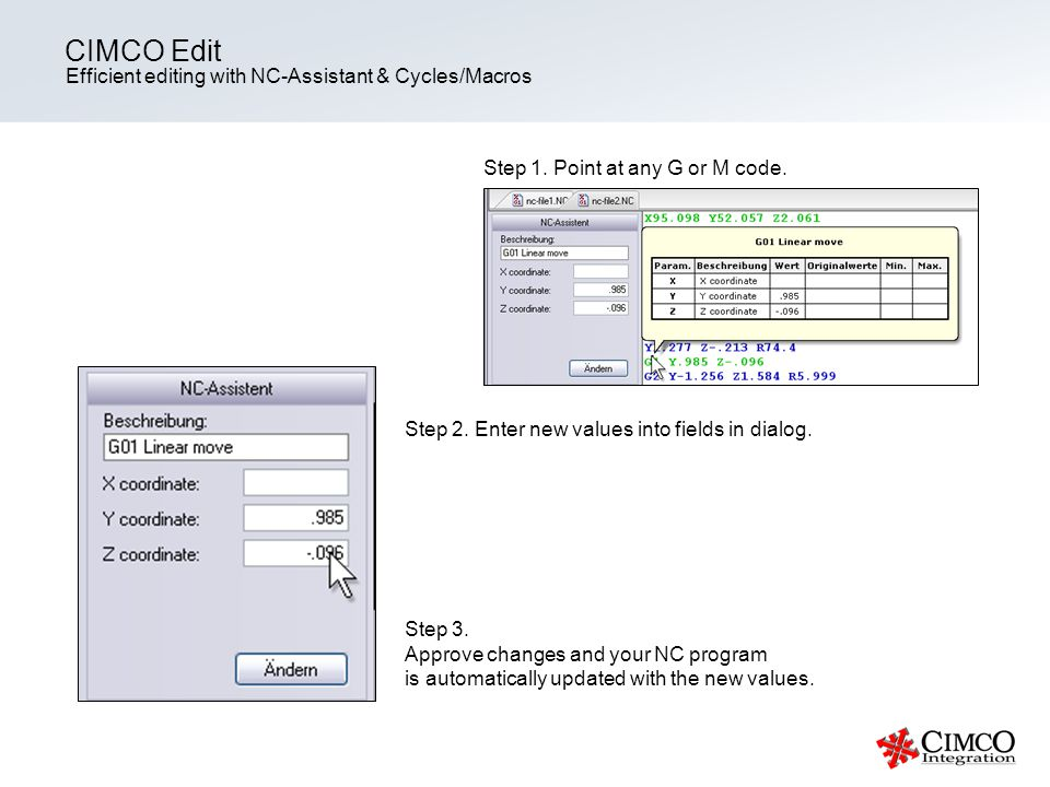 CIMCO Edit Efficient editing with NC-Assistant & Cycles/Macros