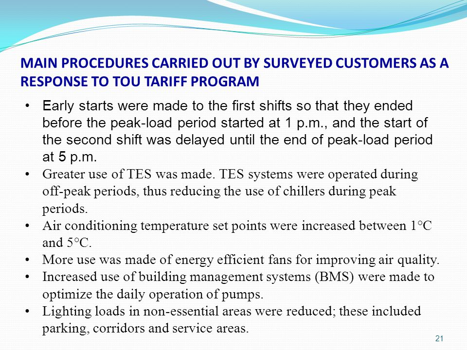 MAIN PROCEDURES CARRIED OUT BY SURVEYED CUSTOMERS AS A RESPONSE TO TOU TARIFF PROGRAM